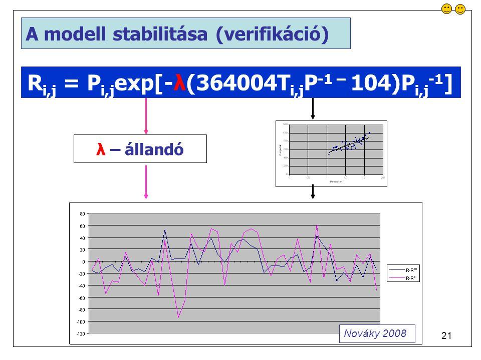 Ri,j = Pi,jexp[-λ(364004Ti,jP-1 – 104)Pi,j-1]